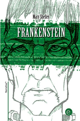 Frankenstein: Volume 8 (Narrativa74)