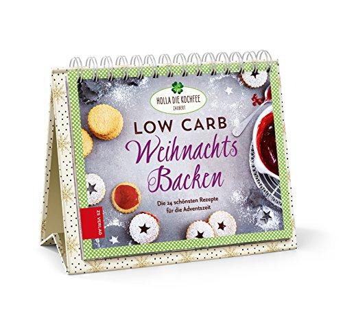 Low Carb Weihnachtsbacken: Die 24 schönsten Rezepte für die Adventszeit