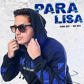 Paralisa (feat. MC Rf3)