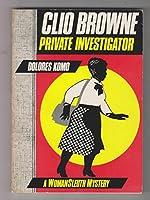 Clio Browne, Private Investigator