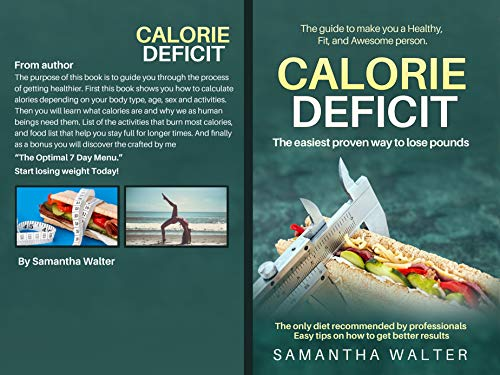 Calorie Deficit: The easiest proven way to lose pounds