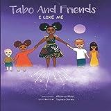 Tabo and Friends: I Like Me