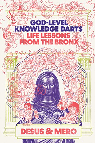 God-Level Knowledge Darts: Life Lessons from the Bronx (English Edition)