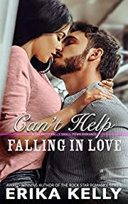 Can't Help Falling In Love (A Calamity Falls Small Town Romance Novel Book 6)