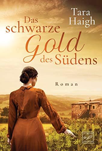 Das Schwarze Gold Des Sudens German Edition Ebook Haigh Tara Amazon Co Uk Kindle Store