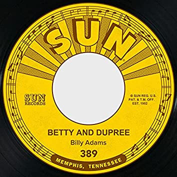 Betty and Dupree / Got My Mojo Workin'