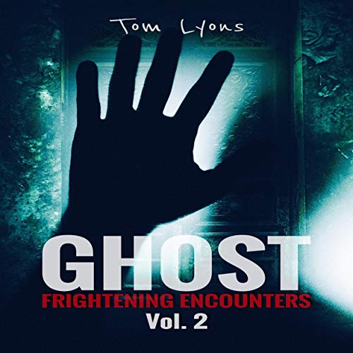 Ghost Frightening Encounters: Vol. 2 cover art