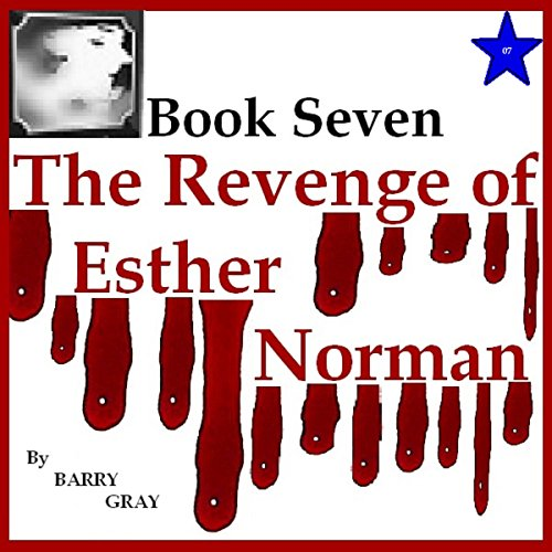 The Revenge of Esther Norman Book Seven cover art