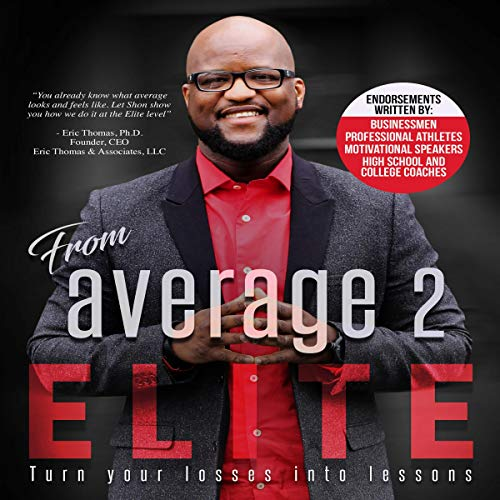 From Average 2 Elite: Turn Your Losses Into Lessons audiobook cover art