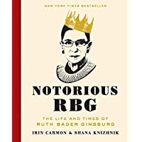 Deals on Notorious RBG: The Life and Times of Ruth Bader Ginsburg Kindle