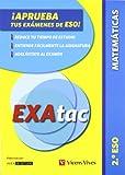 ¡Aprueba tus Exámenes de la ESO! EXAtac. 2 ESO. Matemáticas (Exatac. Castellano)
