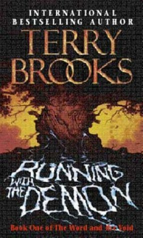 By Terry Brooks - Running with the Demon (The Word & the Void) (New Edition) (1998-07-31) [Paperback]