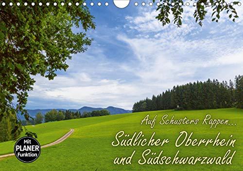 Auf Schusters Rappen. Südlicher Oberrhein und Südschwarzwald (Wandkalender 2021 DIN A4 quer)