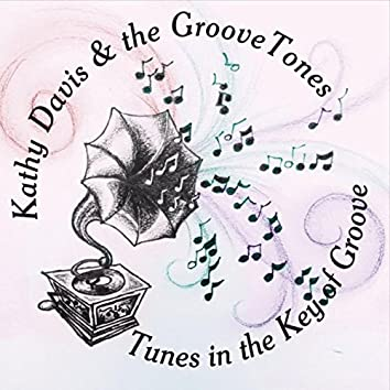 Tunes in the Key of Groove