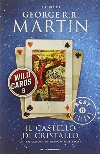 Il castello di cristallo. Wild Cards (Vol. 9)