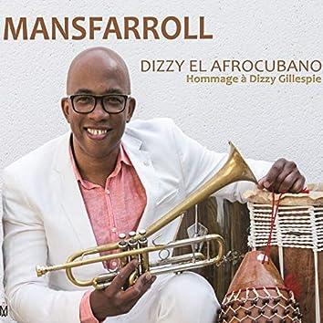 Dizzy el Afrocubano (Hommage à Dizzy Gillespie)