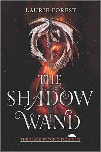 The Shadow Wand (The Black Witch Chronicles)