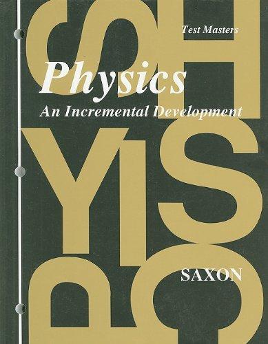 Physics Test Masters: An Incremental Development (Blackline Masters)