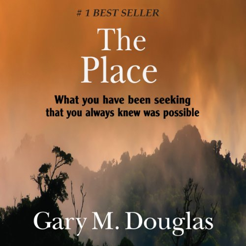 The Place Audiobook By Gary M. Douglas cover art