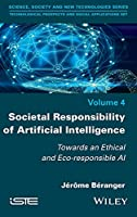 Societal Responsibility of Artificial Intelligence: Towards an Ethical and Eco-responsible AI