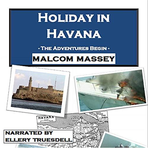 Holiday in Havana: The Adventures Begin Titelbild
