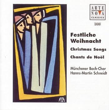 Festliche Weihnacht - Christmas Songs