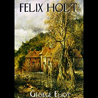 Felix Holt, The Radical cover art