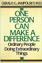 One Person Can Make the Difference: Ordinary People Doing Extraordinary Things