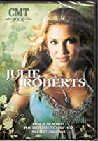 CMT Pick: Julie Roberts