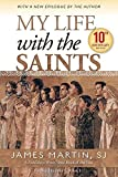 My Life with the Saints - James Martin