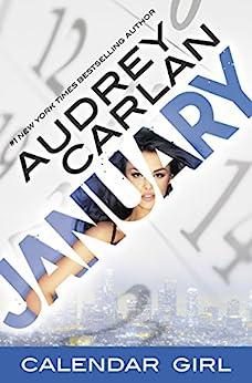 January: Calendar Girl Book 1 by [Audrey Carlan]
