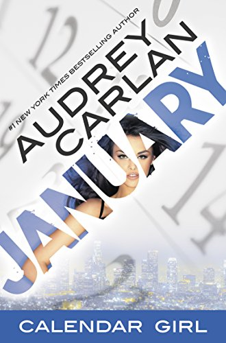 January: Calendar Girl Book 1 by [Audrey Carlan]