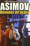 Asimov Bovedas De Acero (Bibliópolis Fantástica)