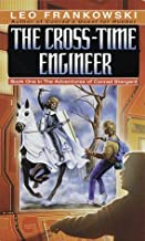 By Leo A. Frankowski - The Cross-Time Engineer (Adventures of Conrad Stargard, Book 1) (1986-01-27) [Mass Market Paperback]
