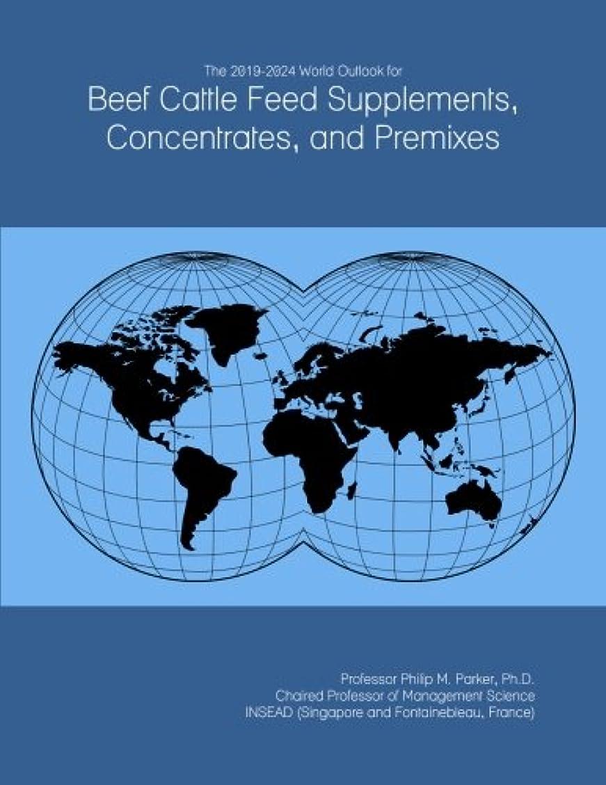 クッション確認傾向がありますThe 2019-2024 World Outlook for Beef Cattle Feed Supplements, Concentrates, and Premixes