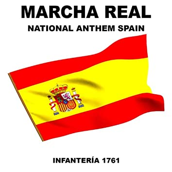 Marcha Real (National Anthem Spain)