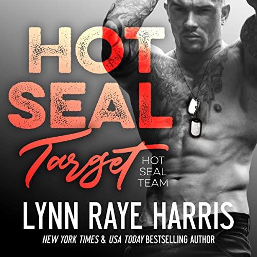 HOT SEAL Target: HOT SEAL Team, Book 6