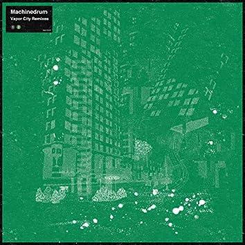 Vapor City Remixes