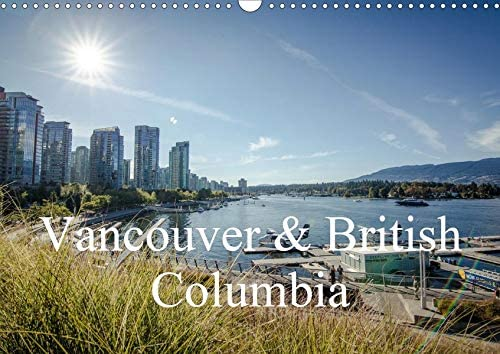 Popular Vancouver British Columbia Wandkalender quer DIN 2021 Rapid rise A3