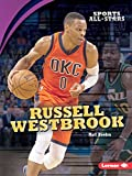 Russell Westbrook (Sports All-Stars (Lerner ™ Sports))