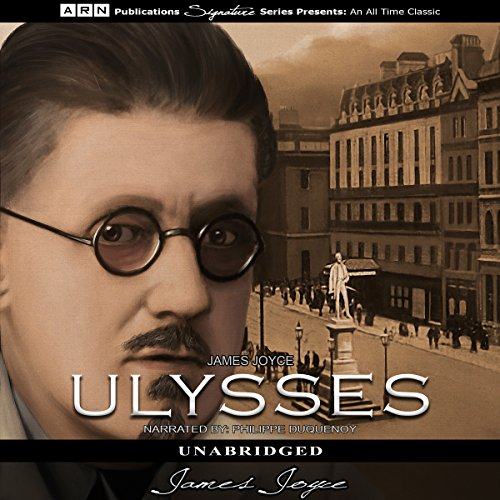 Ulysses                   Written by:                                                                                                                                 James Joyce                               Narrated by:                                                                                                                                 Philippe Duquenoy                      Length: 29 hrs and 15 mins     Not rated yet     Overall 0.0