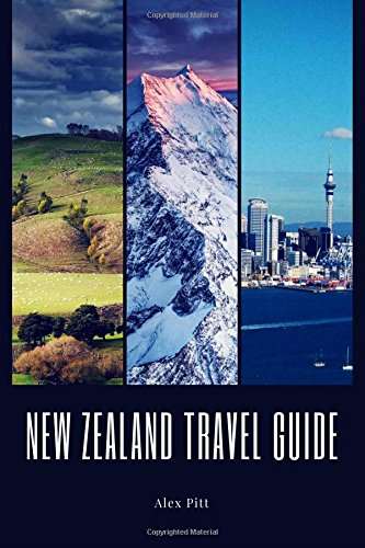 New Zealand Travel Guide: Typical Costs, Weather & Climate, Visas & Immigration, How To Pack, Food, Hiking, Cycling, Top Things To See And Do And The Best Sights