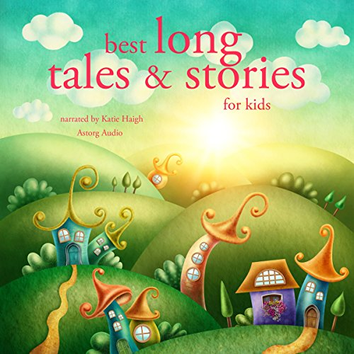 Best Long Tales and Stories for Kids cover art