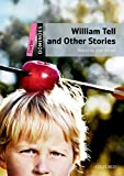 Dominoes Starter. Willian Tell and Other Stories Multi-ROM Pack: Starter Level William Tell and Other Stories Pack