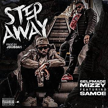 Step Away (feat. Samoe)