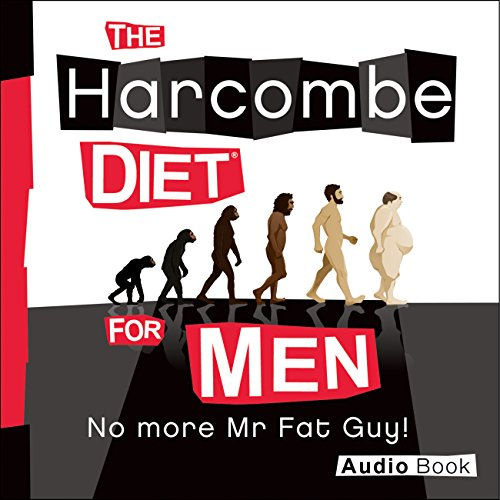 The Harcombe Diet for Men: No More Mr. Fat Guy! audiobook cover art