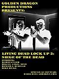 Living Dead Lock Up 3 [OV]