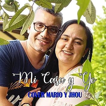 Mi Casa y Yo (Cover)