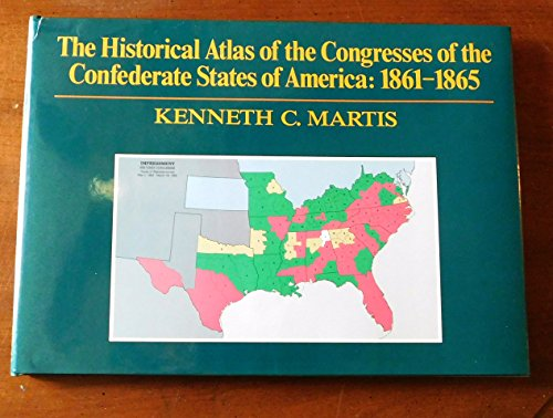 The Historical Atlas of the Congresses of the Confederate States of America 1861-1865