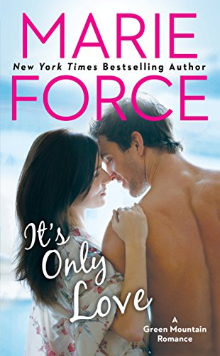 It's Only Love (A Green Mountain Romance, Band 5)